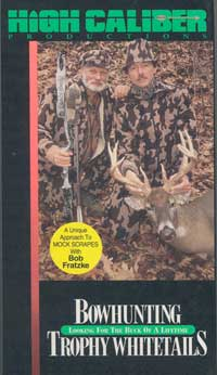 VHS tape Bowhunting Trophy Whitetails produced by Bill Ware and High Caliber Productions in 1992